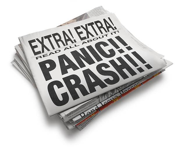 Panic!! Crash!! A newspaper with the headline