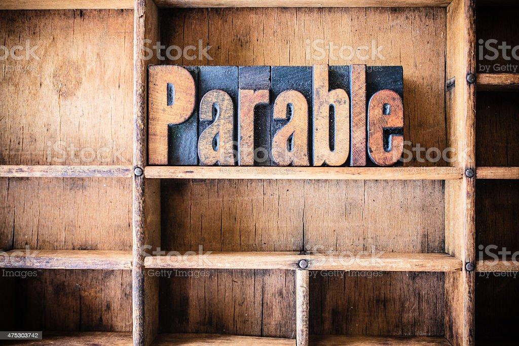 Parable Concept Wooden Letterpress Theme stock photo