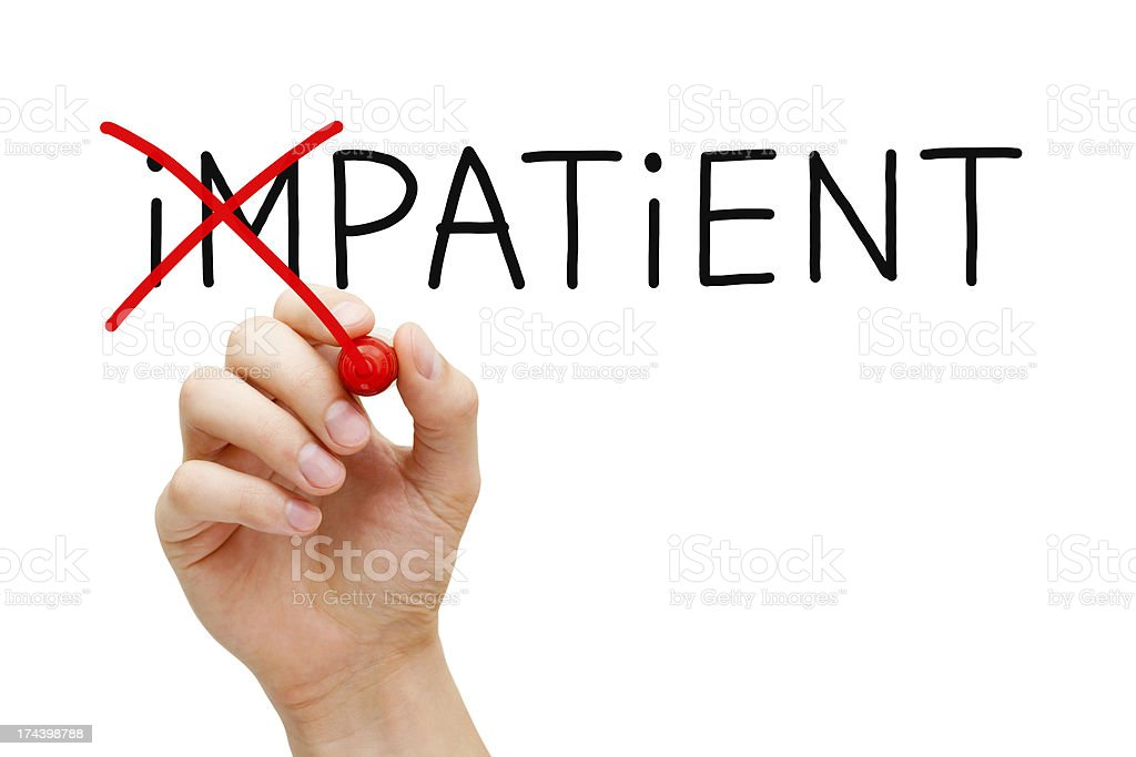 Patient not Impatient royalty-free stock photo
