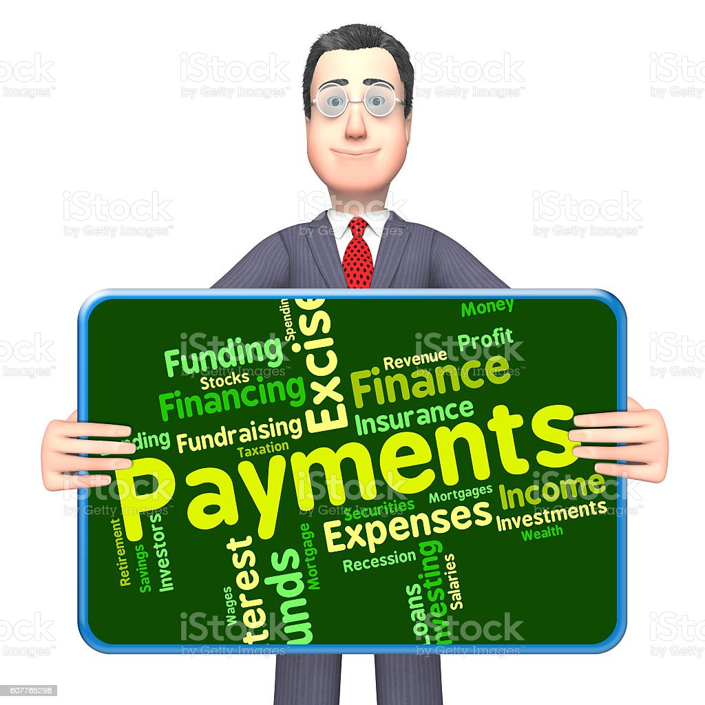 Payments Word Indicates Bill Instalment And Paying stock photo