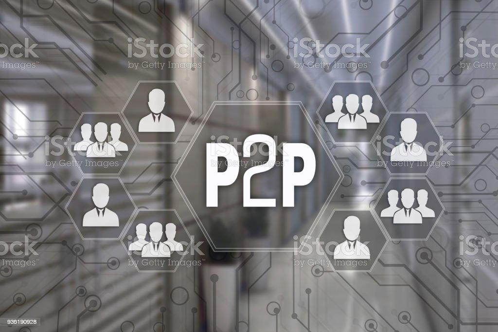 P2P, Peer to peer   on the touch screen with a blur background of the office.The concept of Peer to peer. stock photo