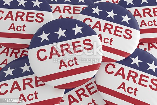 Coronavirus Aid, Relief, And Economic Security Act Badges: Pile of CARES Act Buttons With US Flag, 3d illustration