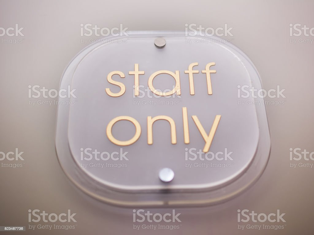 Plate with Staff Only indication stock photo