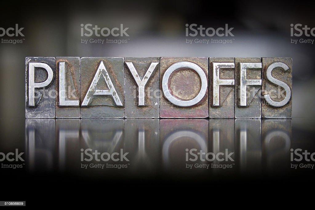 Playoffs Letterpress stock photo