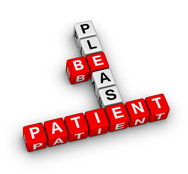 Please Be Patient stock photo
