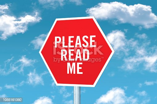 """Please read me"" sign on front of a blue sky"
