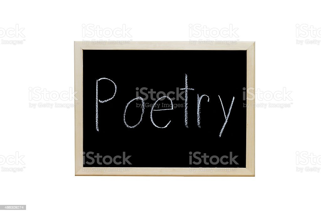 Poetry written with white chalk on blackboard. stock photo