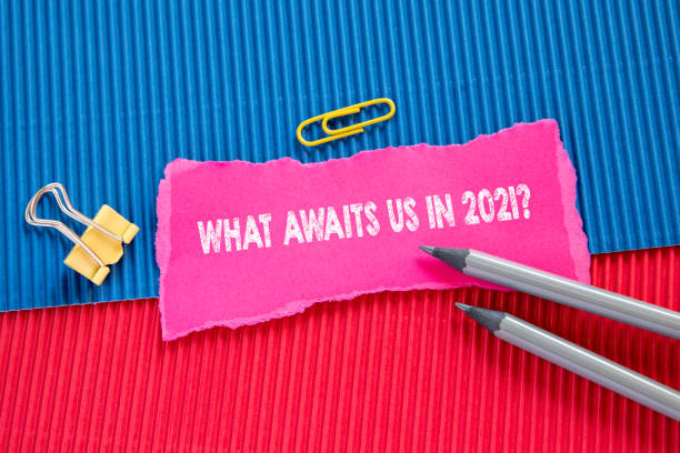 WHAT AWAITS US IN 2021. Political and economic forecasts stock photo