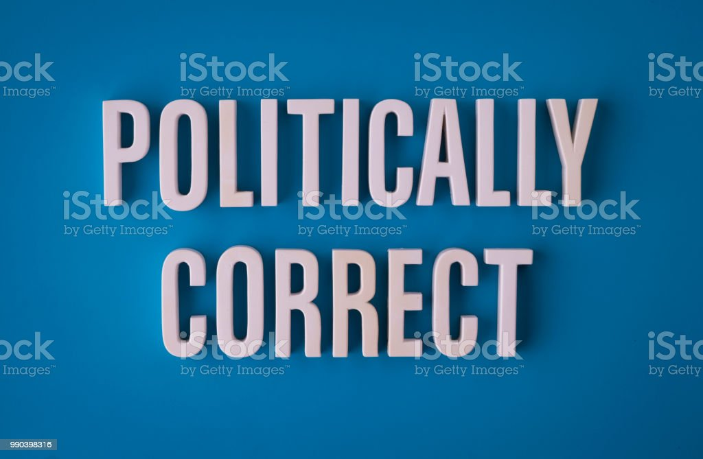 Politically correct lettering sign stock photo