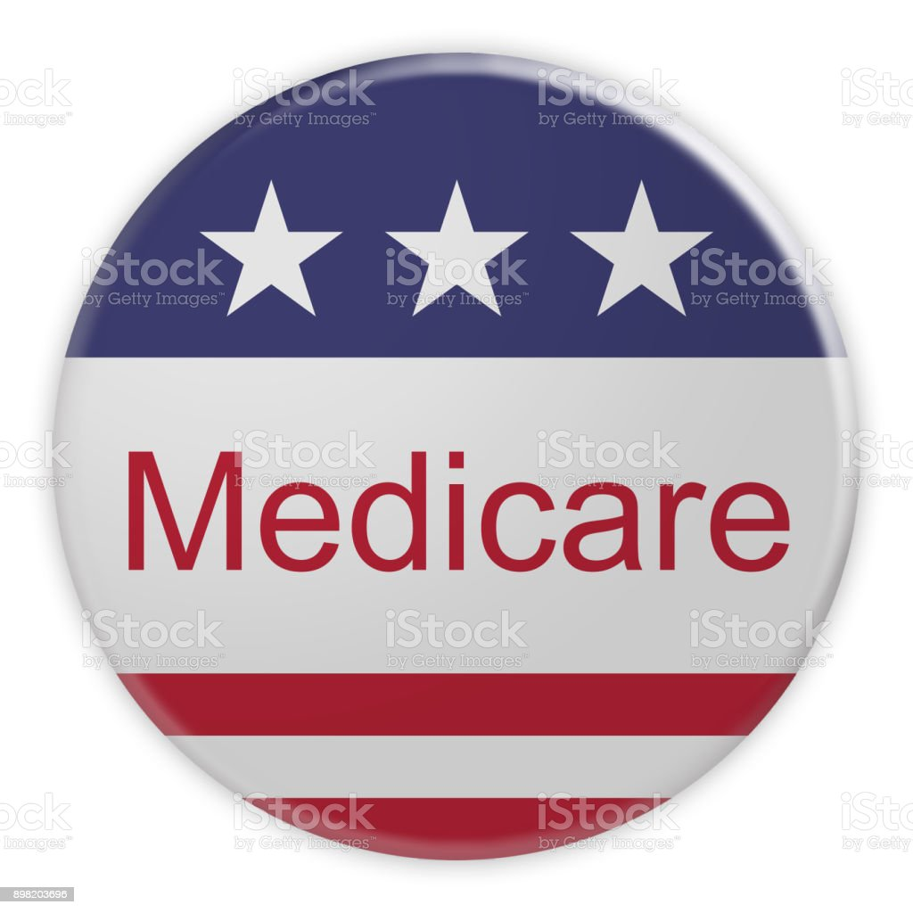 USA Politics News Badge: Medicare Button With US Flag, 3d illustration isolated on white background stock photo
