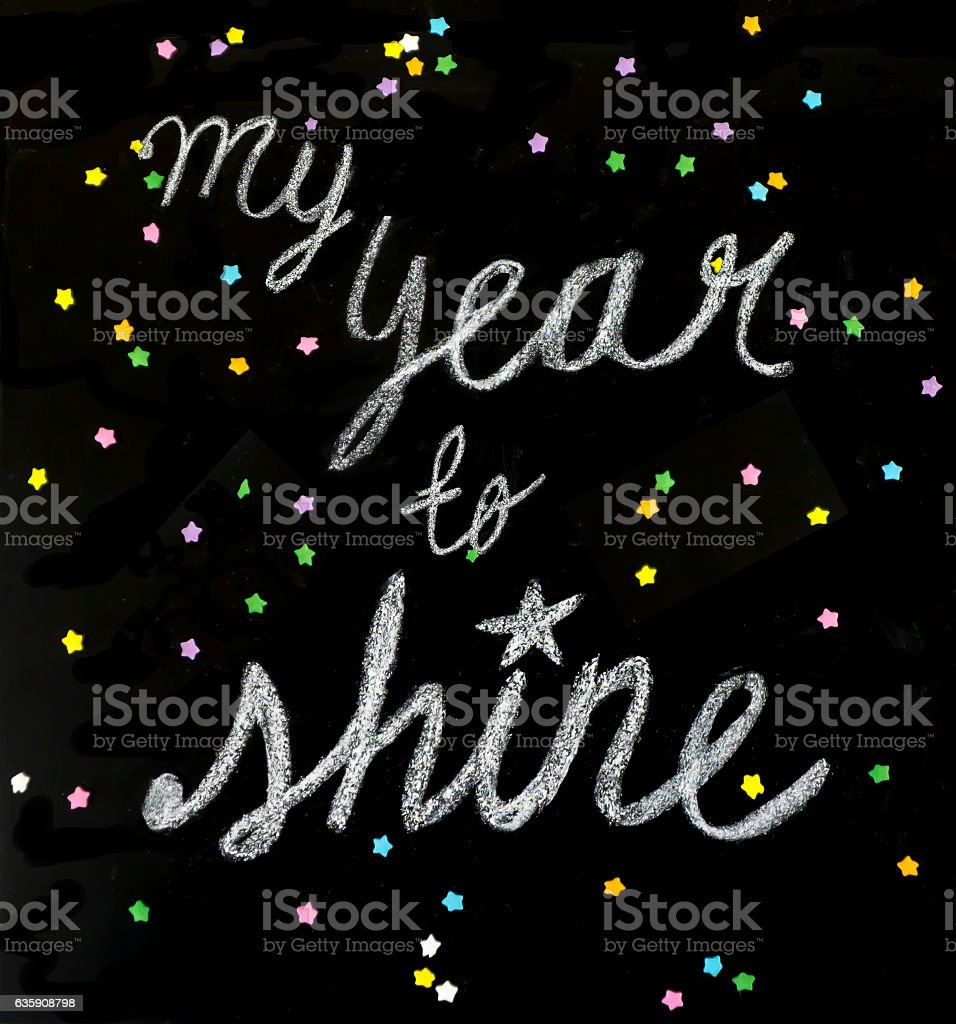 Positive message: my year to shine stock photo