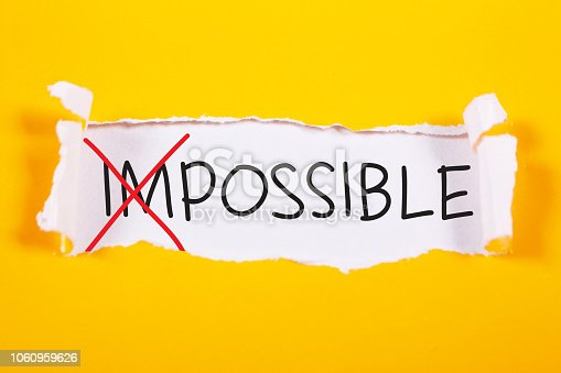 Impossible to Possible words letter, written on piece of paper memo. Motivational business typography quotes concept