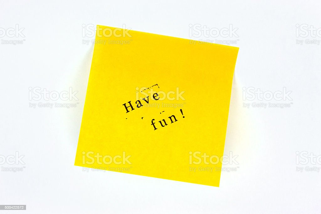 Post it have fun stock photo