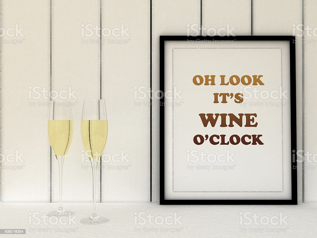 Poster in frame Oh look it's wine o'clock. stock photo