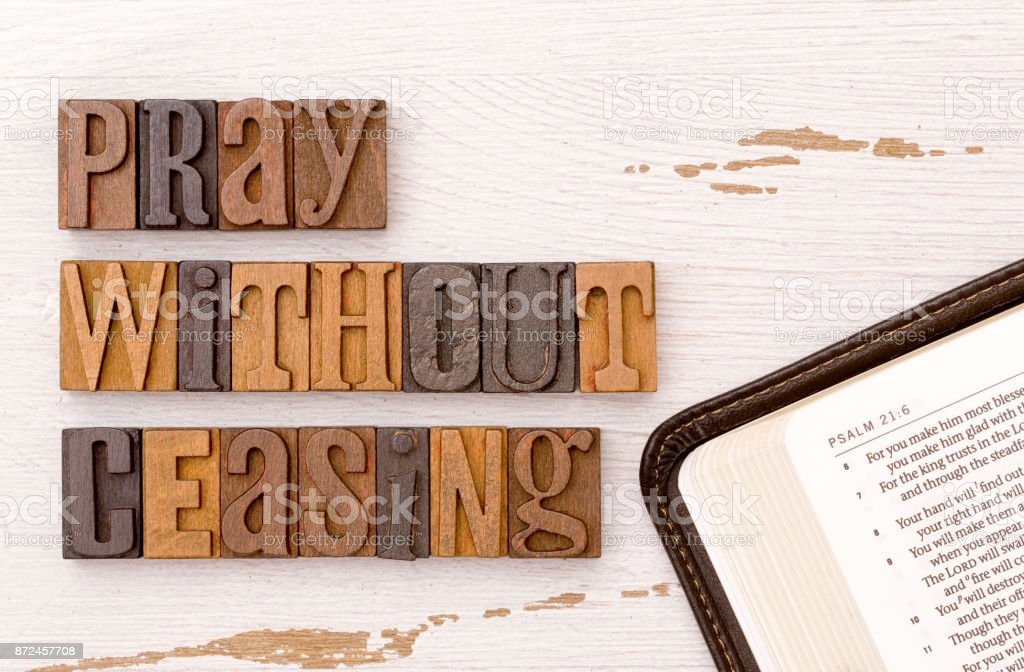 Pray Without Ceasing stock photo