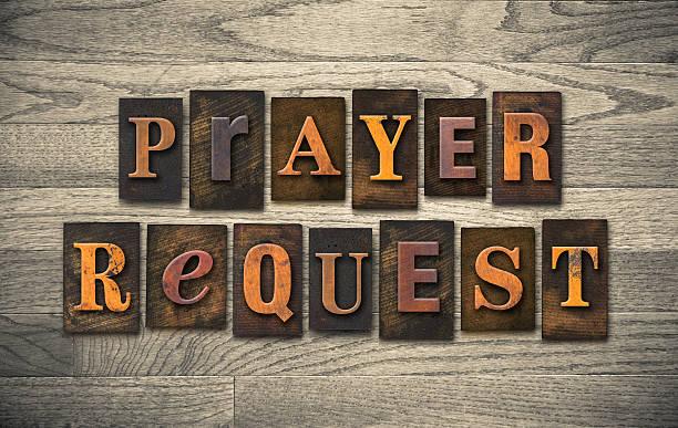 Prayer Request Wooden Letterpress Concept The words