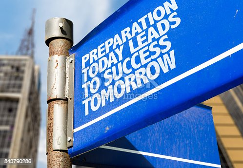 istock Preparation Today Leads to Success Tomorrow 843790286