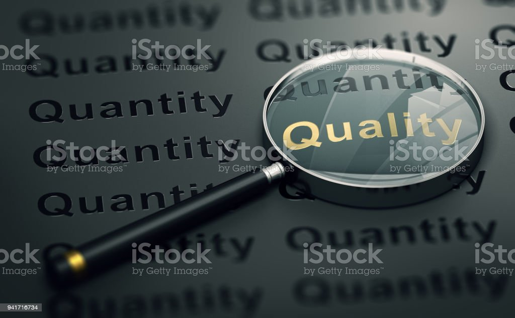 Priority to Quality Over Quantity stock photo