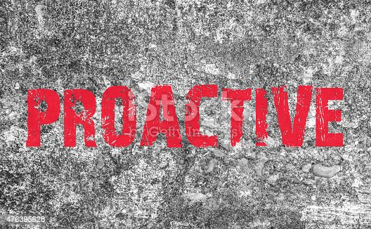 istock Proactive Concept text on grunge background and texture 476395628