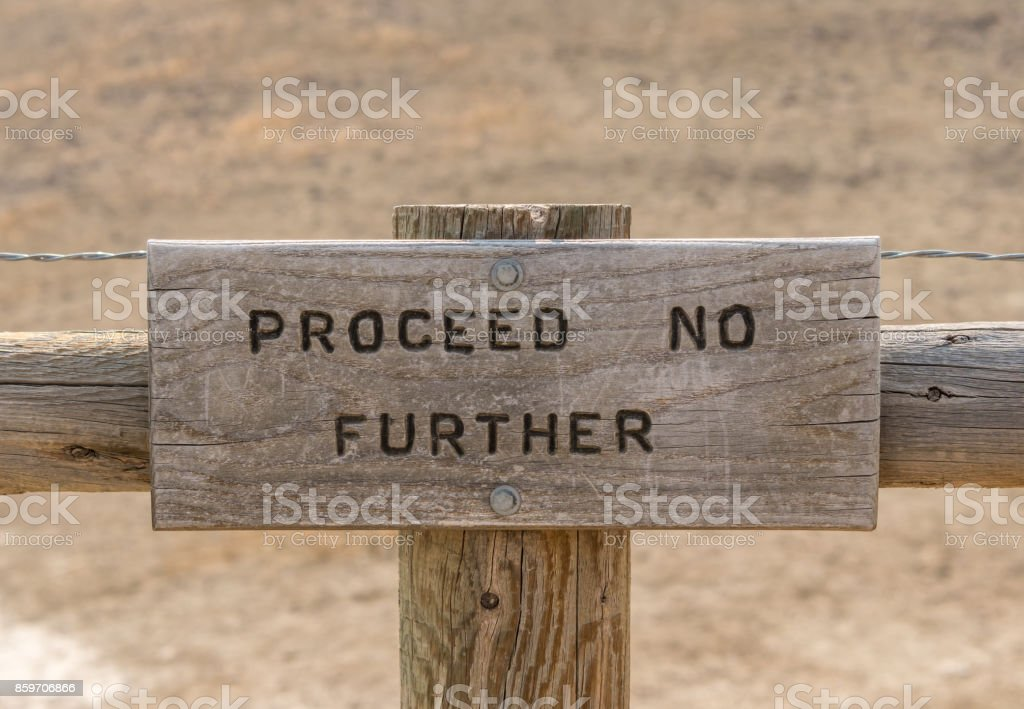Proceed No Further Sign stock photo