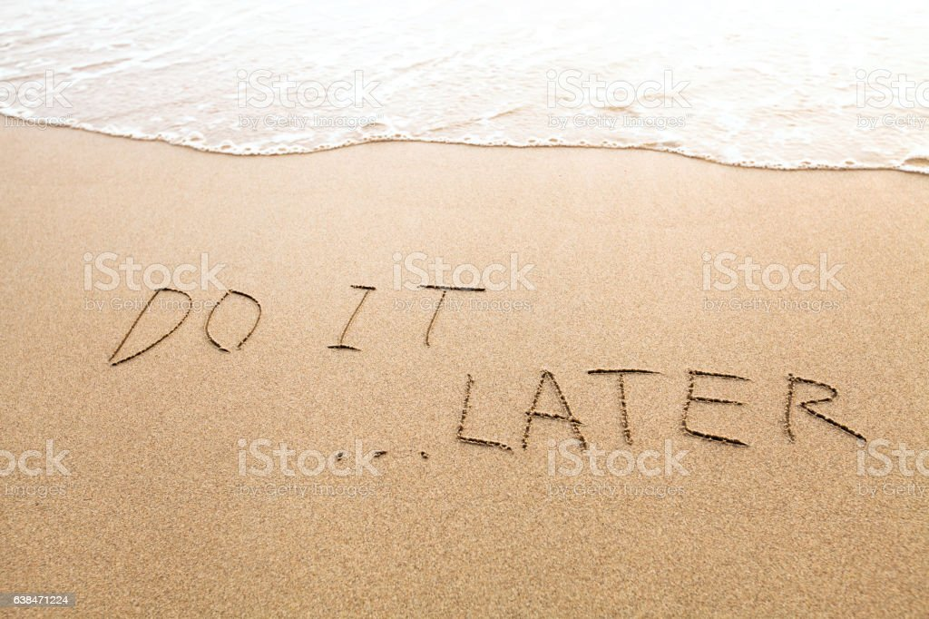 procrastination or laziness concept, do it later stock photo