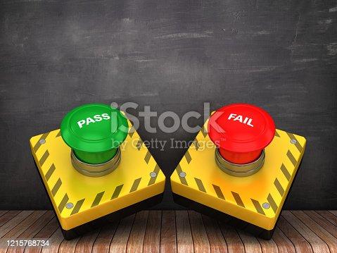 PASS FAIL Push Button on Chalkboard