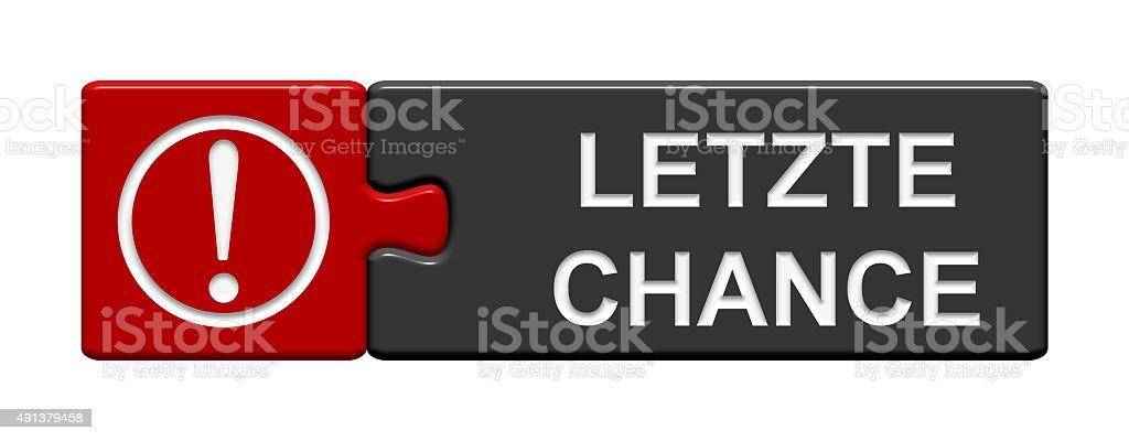 Puzzle Button: Last chance german stock photo