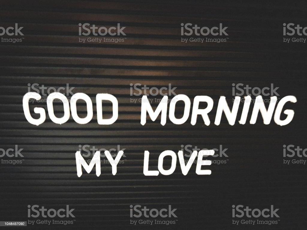 Guten Morgen Liebe Zitat Stockfoto Und Mehr Bilder Von