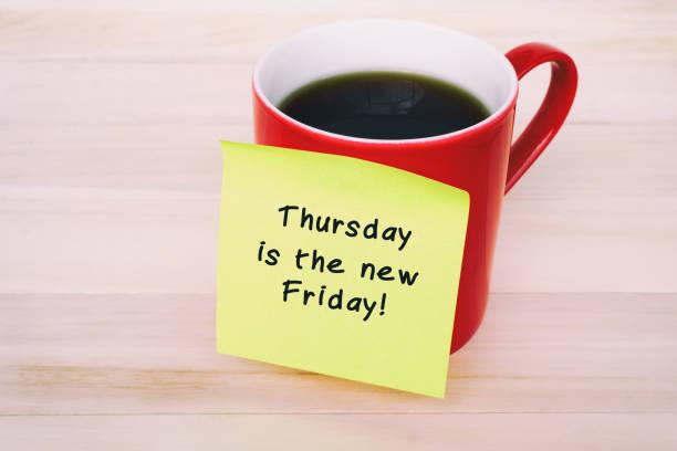 zitat - ist donnerstag der neue freitag - danke zitate stock-fotos und bilder