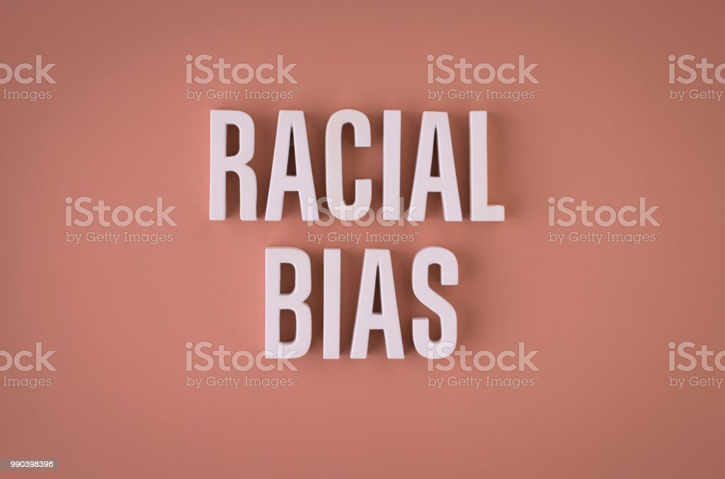 Racial Bias lettering sign stock photo