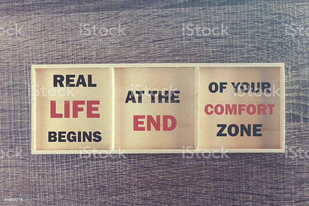 Real life begins at the end of your comfort zone stock photo