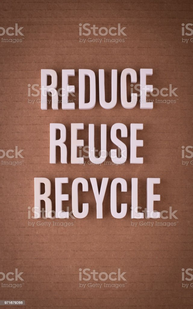 Reduce, reuse, recycle lettering sign stock photo
