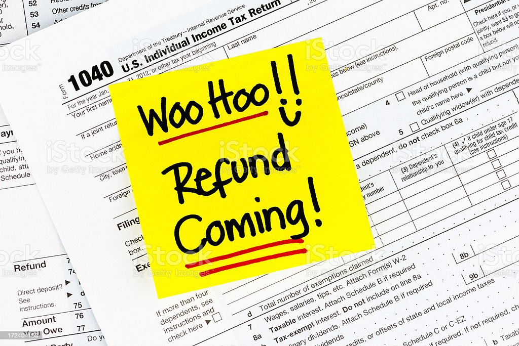 Refund Coming at Tax Time! stock photo