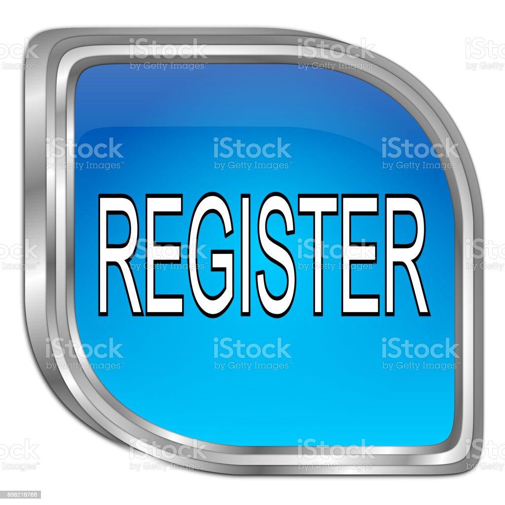 Register Button - 3D illustration stock photo