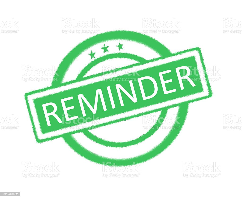 Reminder written on green rubber stamp stock photo