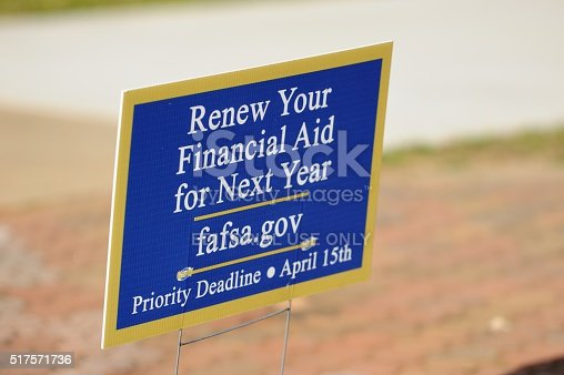 istock Renew your finanical aid for next year at fafsa sign 517571736