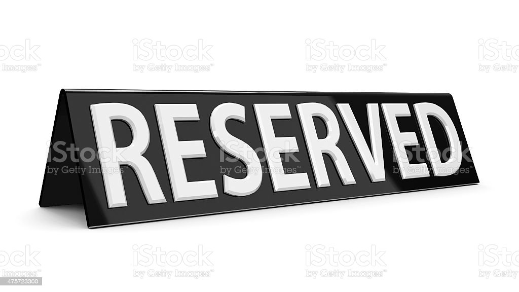 Reserved black sign stock photo