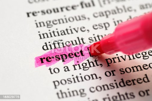 184640907istockphoto Respect highlighted in dictionary 183029775