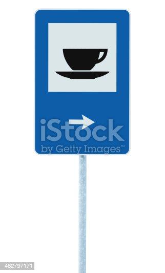 istock Restaurant road sign on post pole, traffic roadsign, blue isolat 462797171