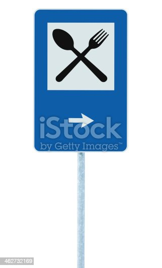 521911567 istock photo Restaurant sign on post pole, traffic road roadsign, blue isolated 462732169