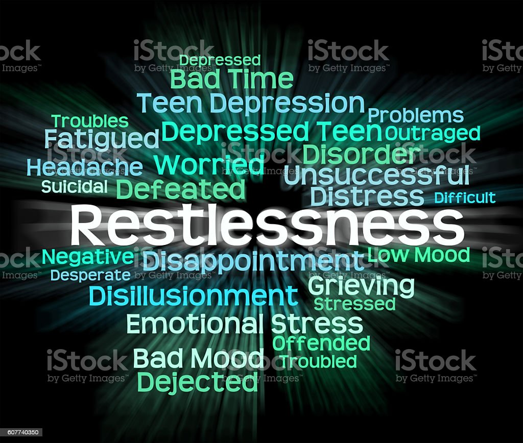 Restlessness Word Means Ill At Ease And Apprehensive stock photo