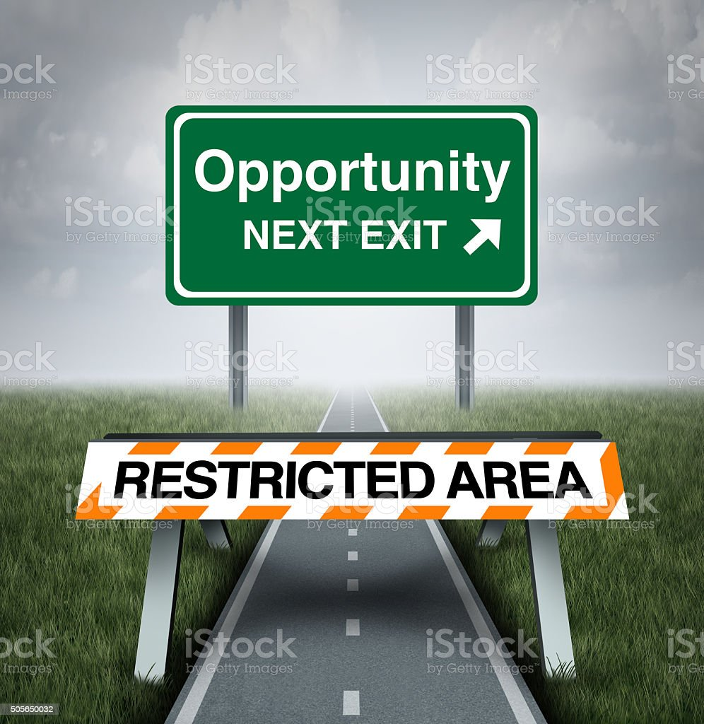 Restricted Opportunity stock photo