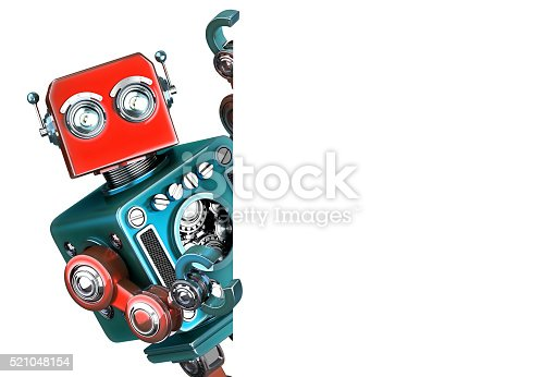 istock Retro Robot showing blank banner. Isolated. 521048154