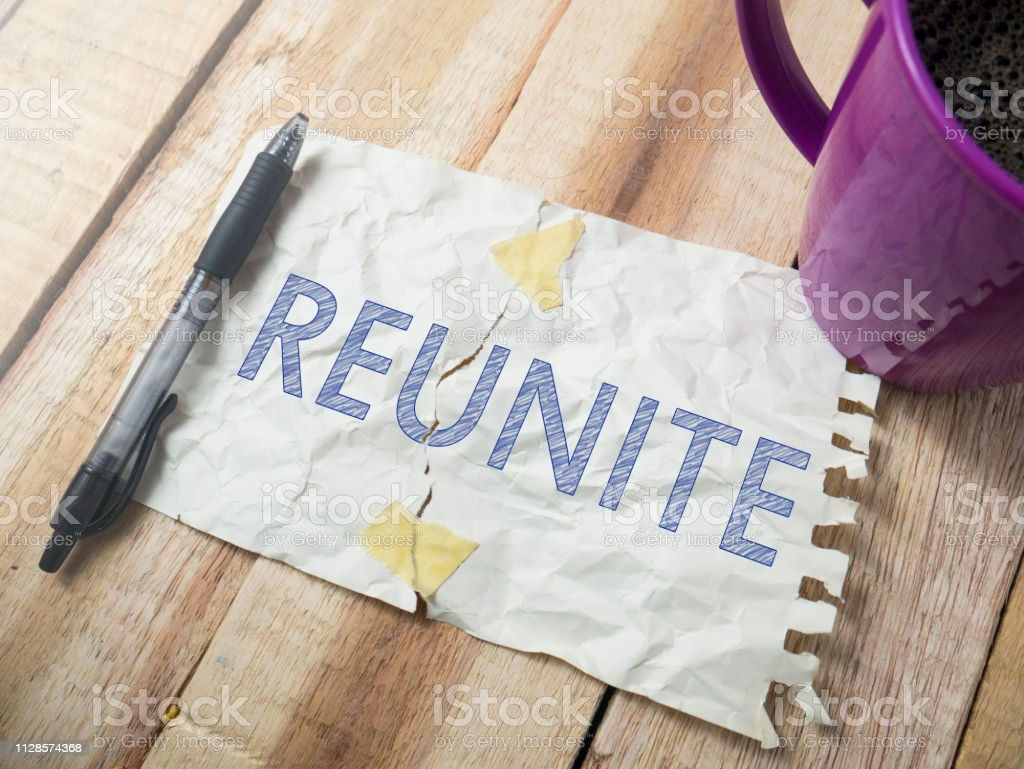 Reunite, Motivational Words Quotes Concept stock photo