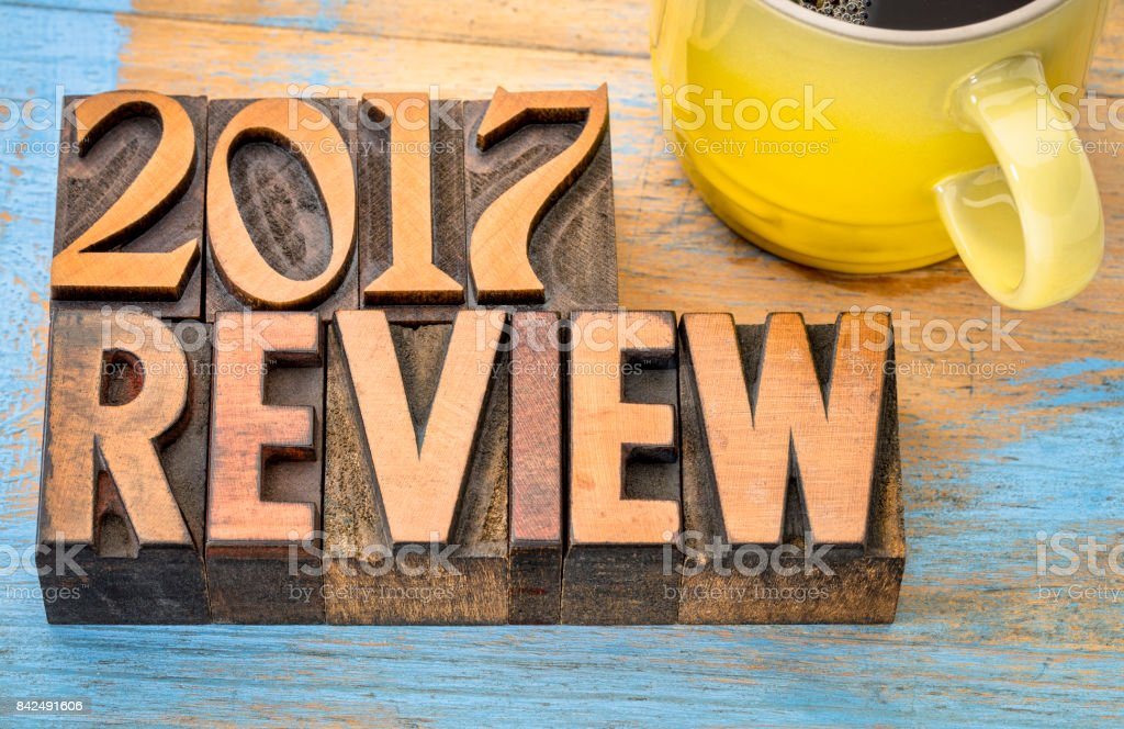 2017 review banner in wood type stock photo