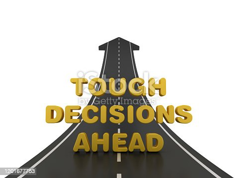 954712506istockphoto Road Arrow with TOUGH DECISIONS AHEAD Phrase - 3D Rendering 1201677753