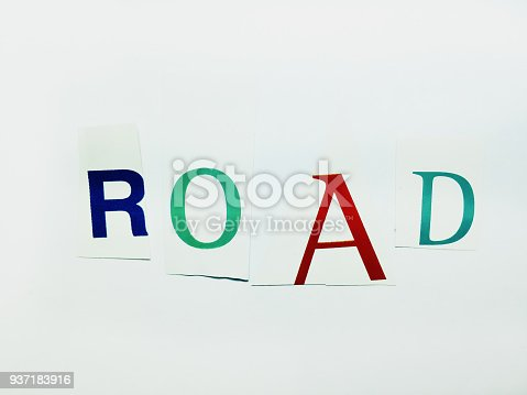 812461124 istock photo Road - Cutout Words Collage Of Mixed Magazine Letters with White Background 937183916