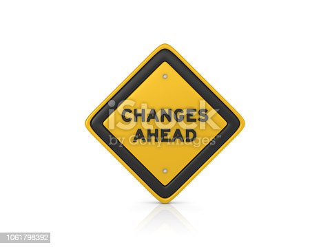 CHANGES AHEAD Road Sign - White Background - 3D Rendering