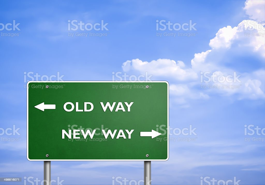 OLD WAY - NEW WAY - road sign concept stock photo