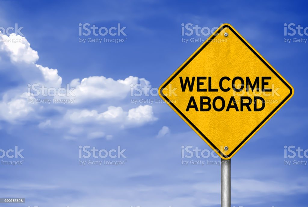 WELCOME ABOARD - road sign concept royalty-free stock photo
